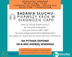 Bezpłatny WEBINAR – Badanie słuchu jako pierwszy krok wdiagnozie zaburzeń przetwarzania słuchowego